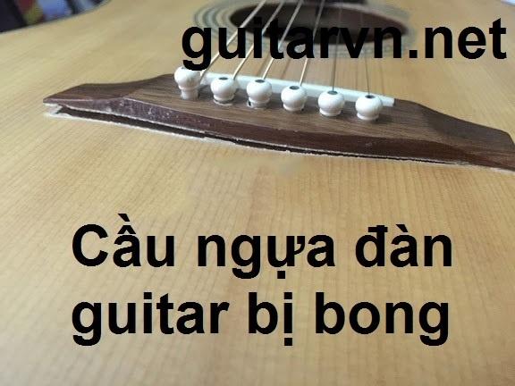 sua-loi-cau-ngu-dan-guitar-bi-bong