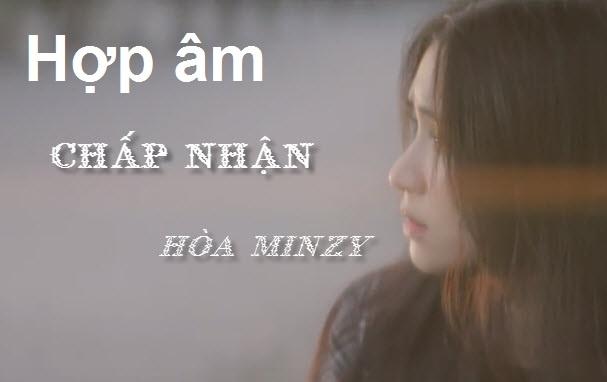 1541384151-hop-am-chap-nhan-hoa-minzy.jpg